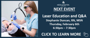 Next Event Laser Education and Q&A at Medical Day Spa of Chapel Hill NC-320x134